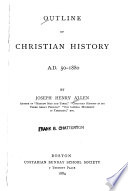 Outline of Christian History  A D  50 1880