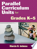 Parallel Curriculum Units For Grades K 5