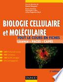 Biologie cellulaire et moléculaire - Tout le cours en fiches 2e édition