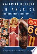 Material Culture in America