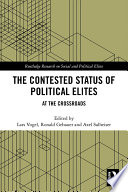 The Contested Status of Political Elites