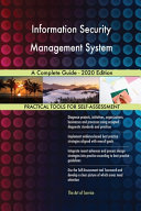 Information Security Management System A Complete Guide 2020 Edition