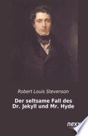 Der seltsame Fall des Dr  Jekyll und Mr  Hyde