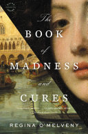 Ebook The Book of Madness and Cures Epub Regina O'Melveny Apps Read Mobile