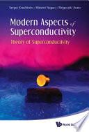 Modern Aspects of Superconductivity