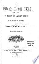 Les m  moires de mon oncle  1787 1794  Un paysan de l ancien r  gime