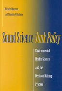 Sound Science Junk Policy