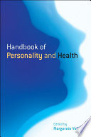 Handbook of Personality and Health Personality Psychology And Its Applications This Book Is
