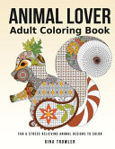 Adult Coloring Book  Animal Lover