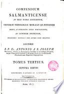 Compendium Salmanticense Universae Theologiae Moralis Quaestiones Complectens