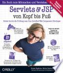 Servlets und JSP von Kopf bis Fuss