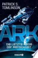 The Ark   Die letzte Reise der Menschheit