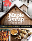 The Maple Syrup Cookbook