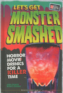 Let's Get Monster Smashed : party drinks, all wrapped up...