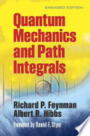 Quantum Mechanics and Path Integrals