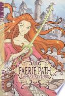 The Faerie Path: Lamia's Revenge #1: The Serpent Awakes