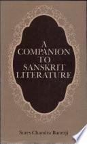 A Companion to Sanskrit Literature