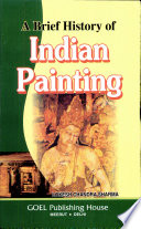 A Brief History Of Indian Painting