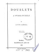 Doublets  a word puzzle  by Lewis Carroll