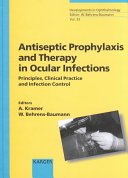Antiseptic Prophylaxis and Therapy in Ocular Infections