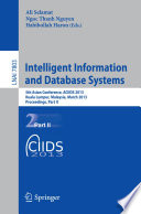 Intelligent Information And Database Systems : refereed proceedings of the 5th asian conference on...