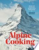 Book Alpine Cooking