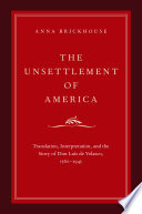 The Unsettlement of America