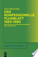 Das konfessionelle Flugblatt 1563–1580