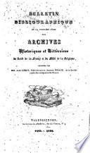 Bulletin bibliographique de la premi  re s  rie des Archives historiques et litt  raires du Nord de la France et du Midi de la Belgique