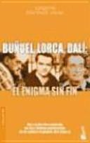 Buñuel, Lorca, Dalí