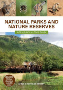 National Parks and Nature Reserves  A South African Field Guide