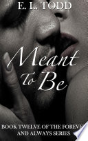 Meant to Be (Forever and Always #12)