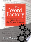 The Word Factory Better English Grammar And Effortless Writing According To