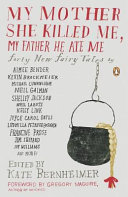 download ebook my mother she killed me, my father he ate me pdf epub