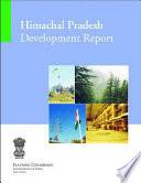 Himachal Pradesh, Development Report