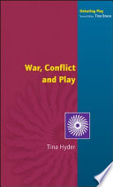 War Conflict And Play