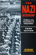 The Nazi Dictatorship : the third reich, ian kershaw's the...