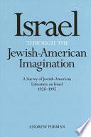 Israel Through the Jewish American Imagination
