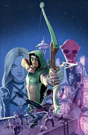 Green Arrow  the Rebirth Deluxe Edition Book 1  Rebirth