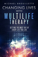 Changing Lives With Multilife Therapy