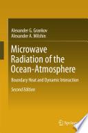 Microwave Radiation of the Ocean Atmosphere