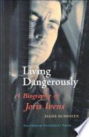 Living Dangerously