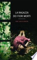 La ragazza dei fiori morti