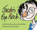 Jacob s Eye Patch