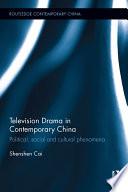 Television Drama in Contemporary China