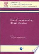 Clinical Neurophysiology of Sleep Disorders