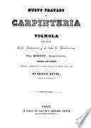 Nuevo tratado de carpintería ó Vignola para el uso de los carpinteros y de todos los constructores