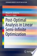 Post Optimal Analysis in Linear Semi Infinite Optimization