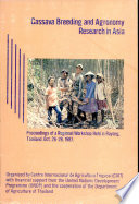 Cassava Breeding and Agronomy Research in Asia