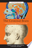 The Criminal Brain Second Edition book